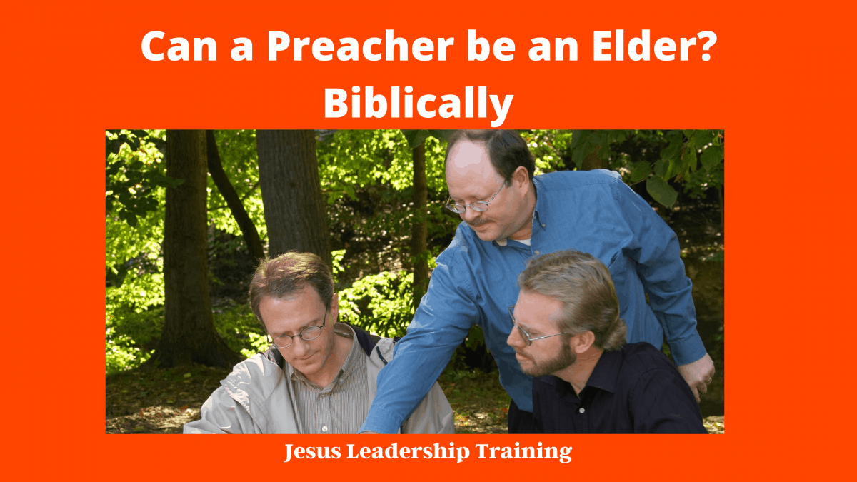 Can a Preacher Be an Elder