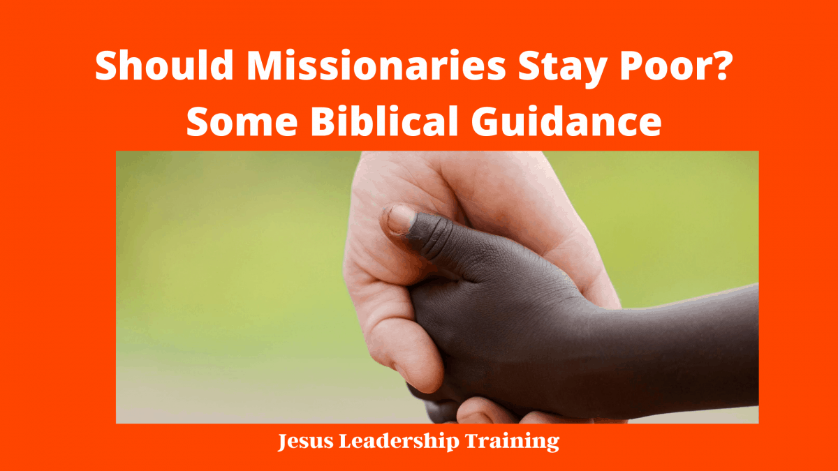 Should Missionaries Be Poor
