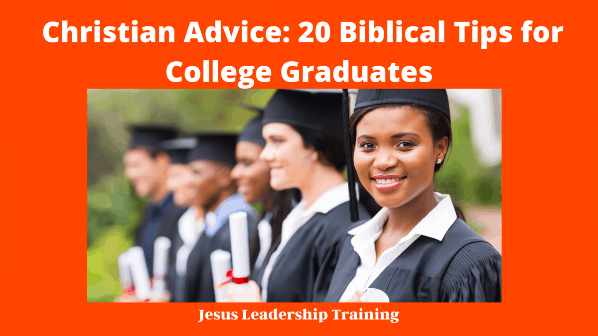 Christian Advice_ 20 Biblical Tips for College Graduates