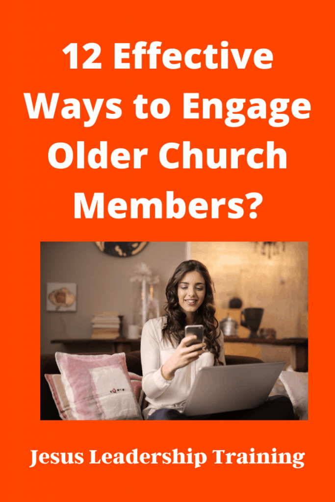 12 Effective Ways to Engage Older Church Members_