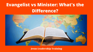 Evangelist vs Minister_ What's the Difference_