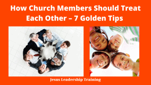 How Church Members should treat each other