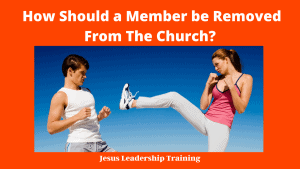 How Should a Member be Removed From The Church_