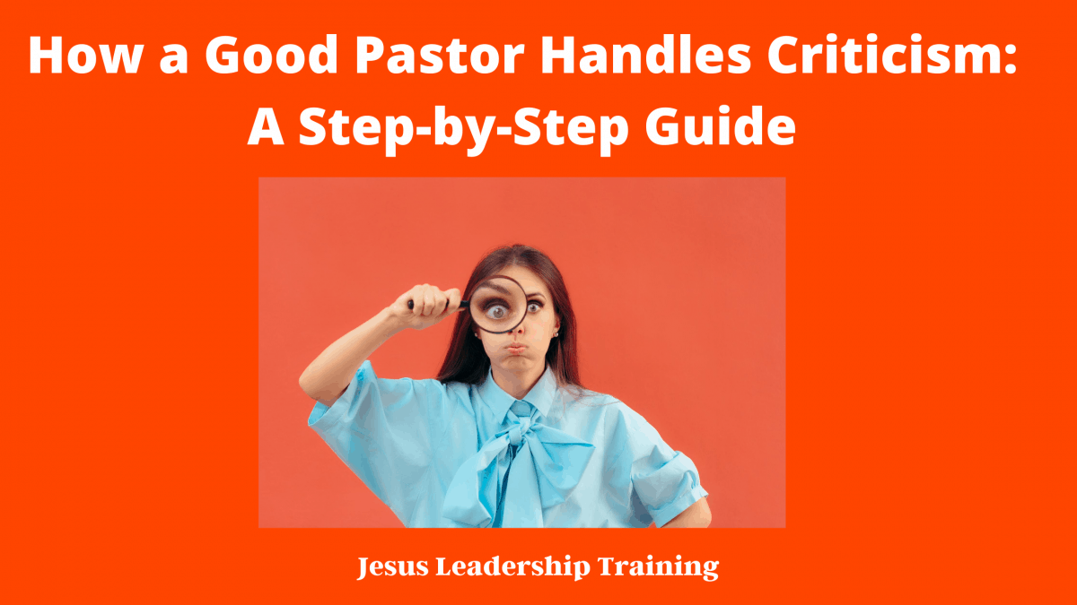 How a Good Pastor Handles Criticism_ A Step-by-Step Guide