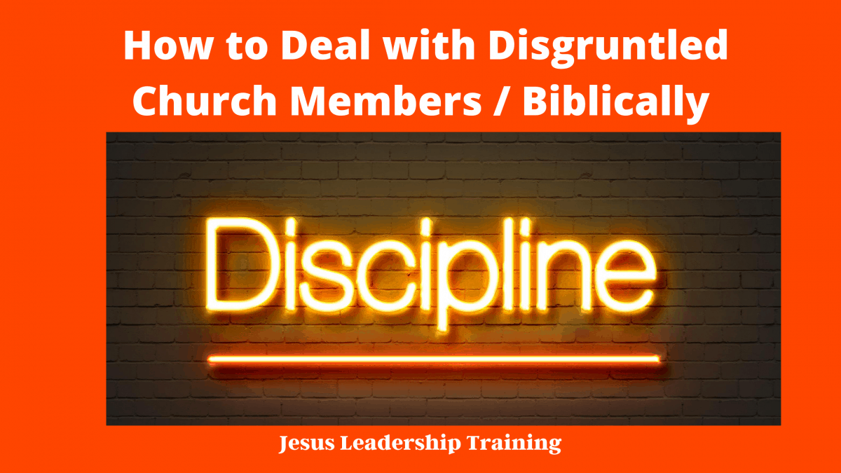 How to Deal with Disgruntled Church Members _ Biblically