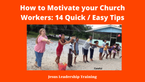 How to Motivate your Church Workers_ 14 Quick _ Easy Tips