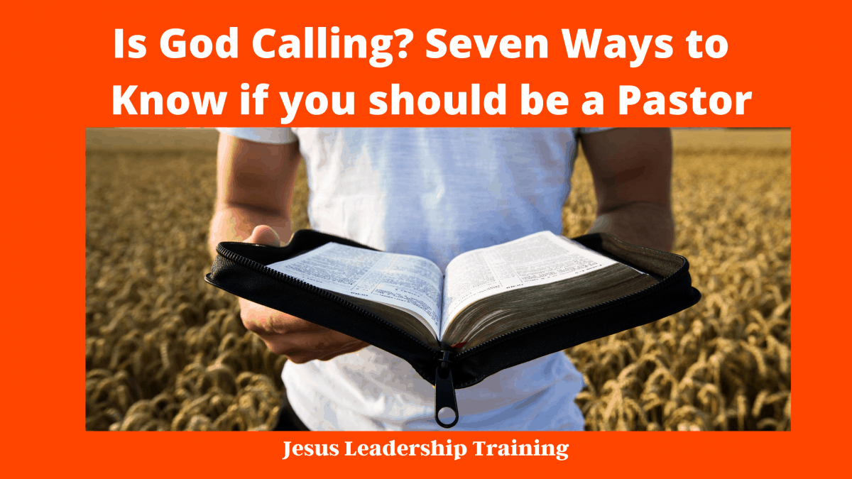 Is God Calling_ Seven Ways to Know if you should be a Pastor