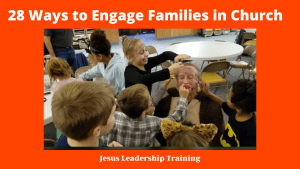28 Ways to Engage Families in Church