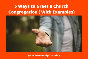 5 Ways to Greet a Church Congregation ( With Examples)
