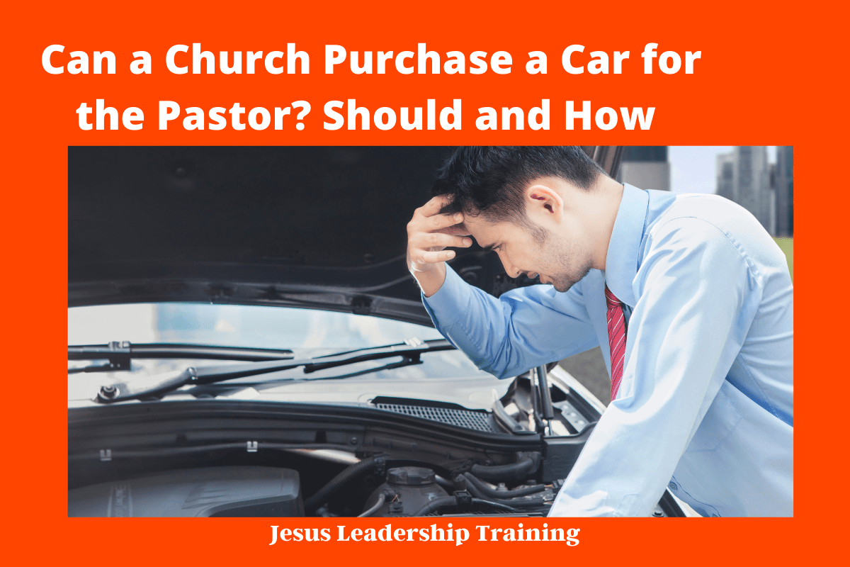 Can a Church Purchase a Car for the Pastor_ Should and How