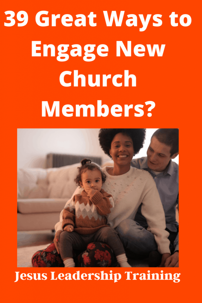 f 39 Great Ways to Engage New Church Members