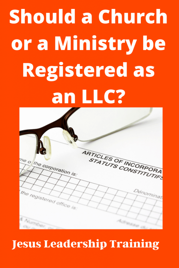 Should a Church or a Ministry be Registered as an LLC_ (3)