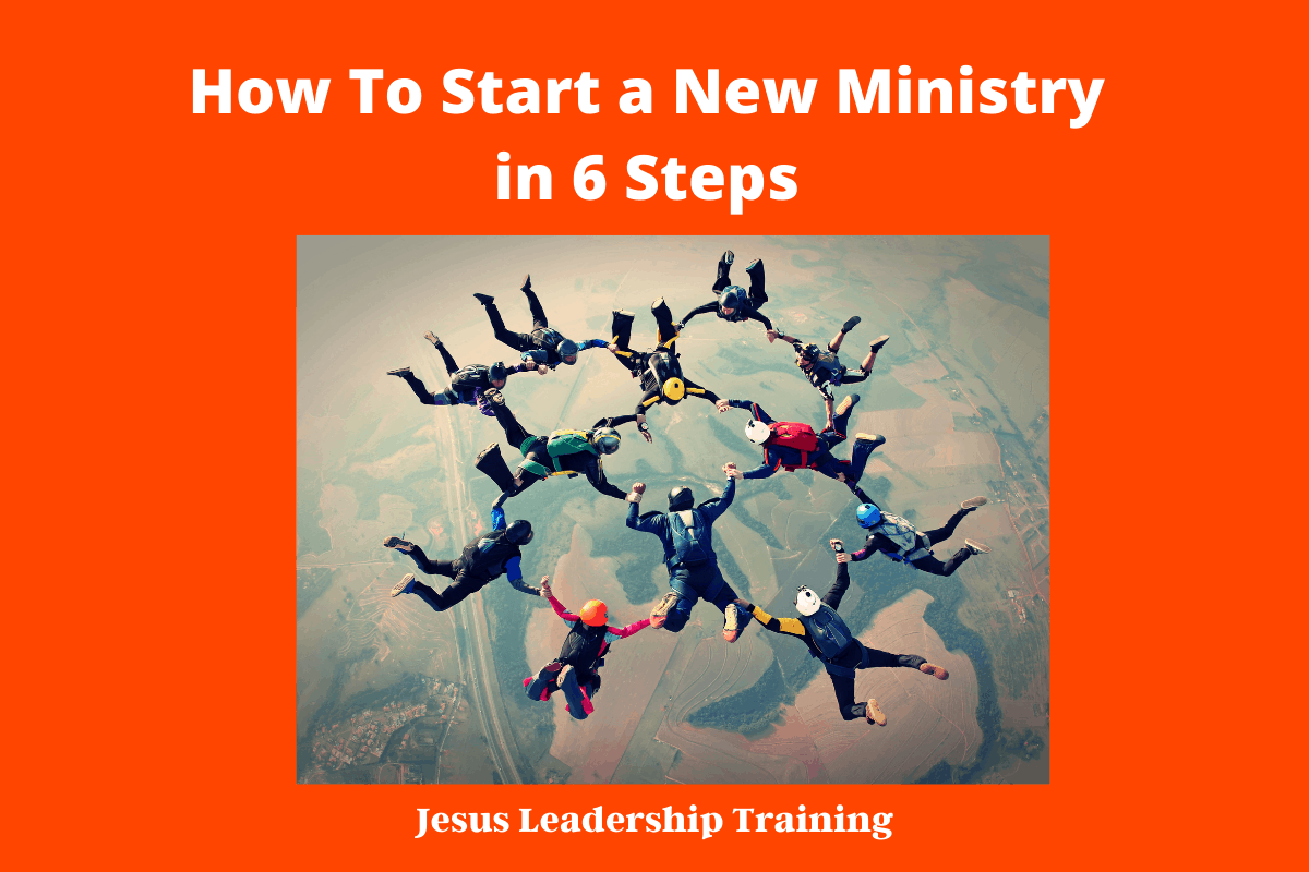 How To Start a New Ministry in 6 Steps