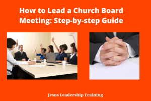 How to Lead a Church Board Meeting: Step-by-step Guide