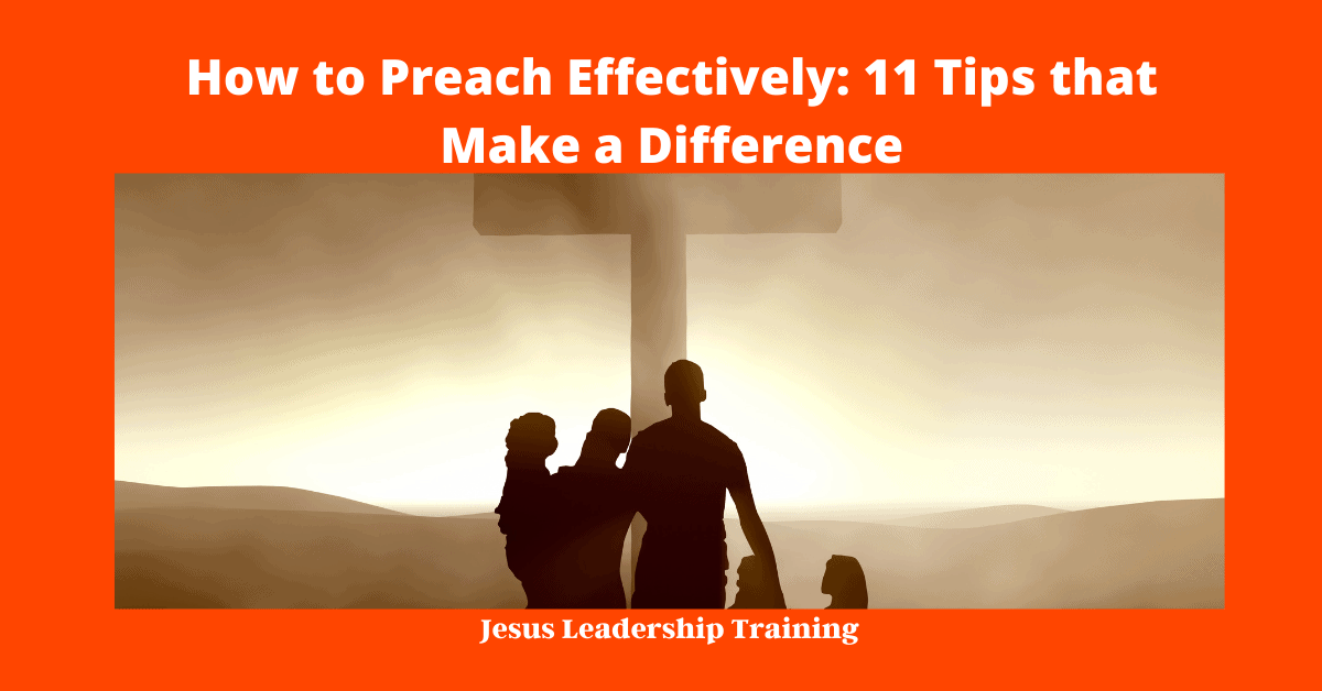 How to Preach Effectively_ 11 Tips that Make a Difference