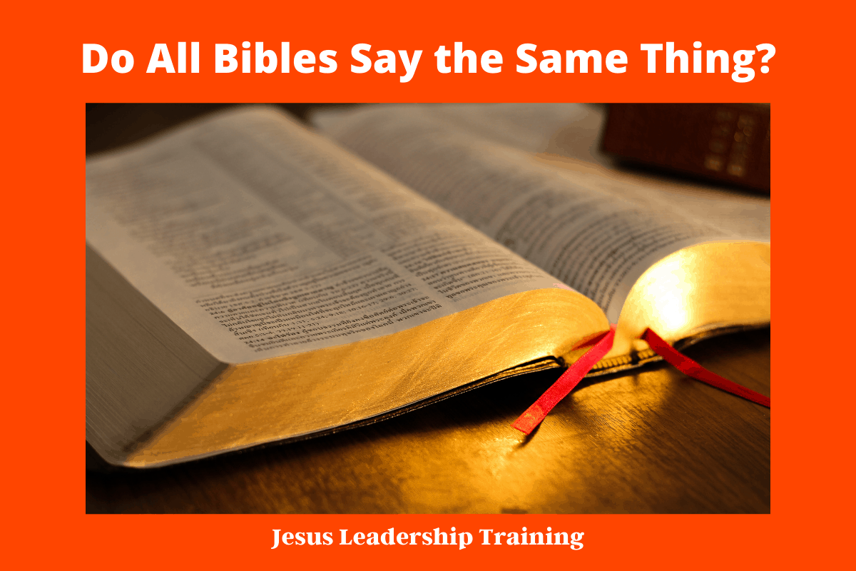 Do All Bibles Say the Same Thing_