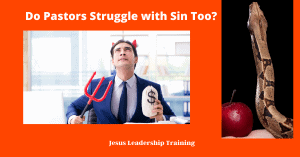 Do Pastors Struggle with Sin Too?