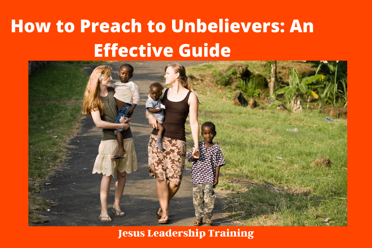 How to Preach to Unbelievers_ An Effective Guide