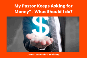 """My Pastor Keeps Asking for Money"""" - What Should I do_"""