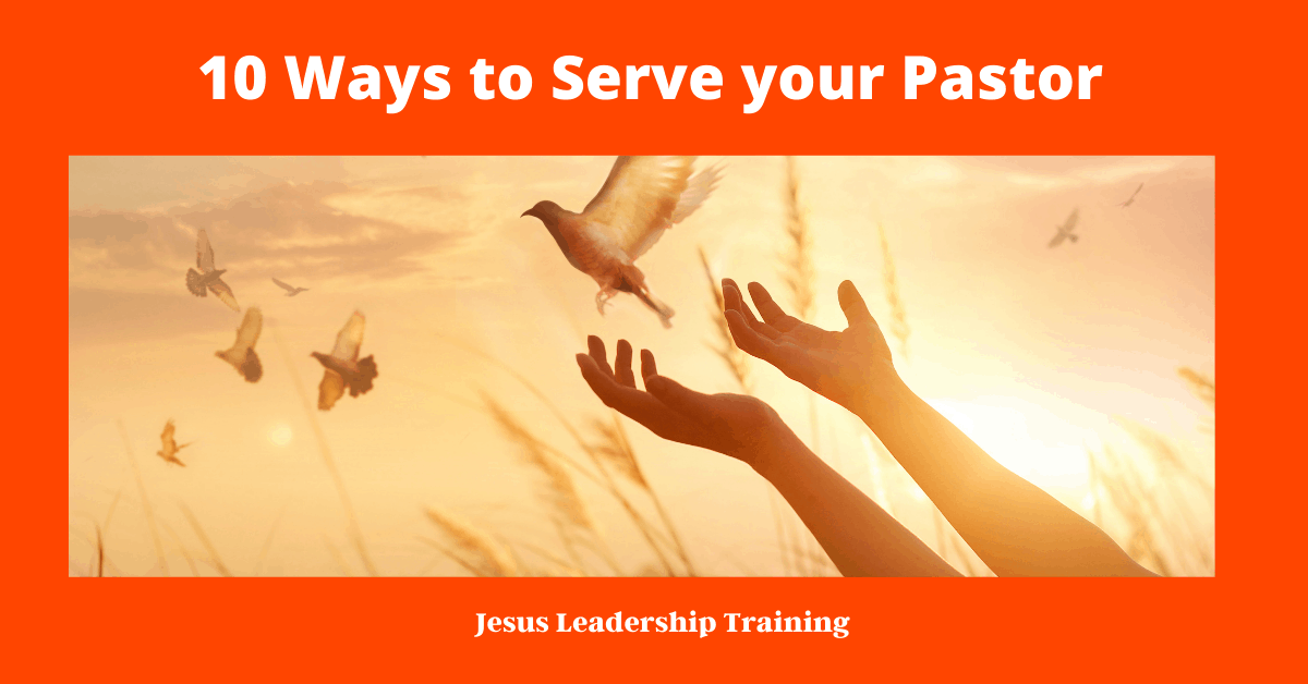 10 Ways to Serve your Pastor